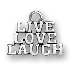 Live Love and Laugh Charm or Pendant